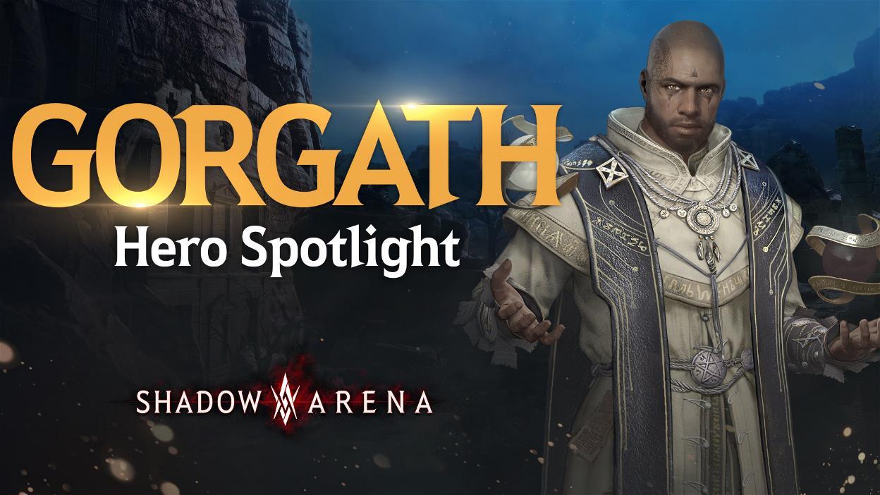 Gorgath: Hero Spotlight