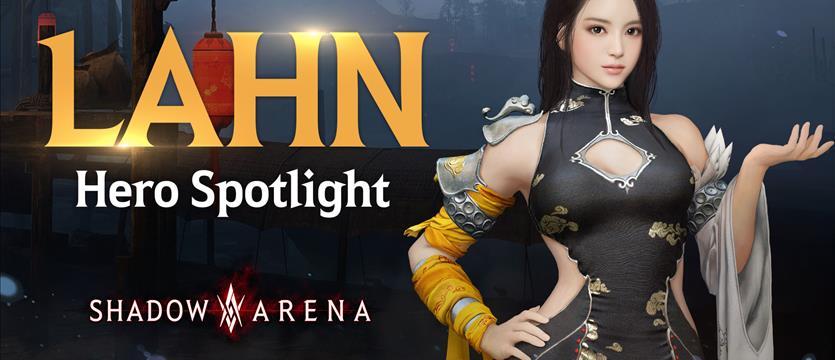 Lahn, Hero Spotlight