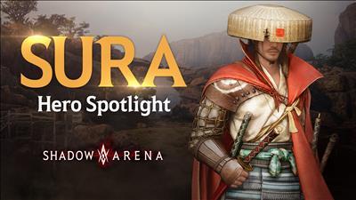 Sura: Hero Spotlight