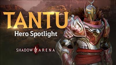 Tantu : Hero Spotlight